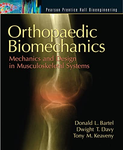 9780130089090: Orthopaedic Biomechanics: Mechanics And Design In Musculoskeletal Systems