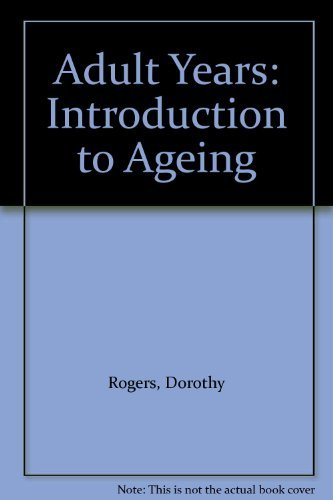 9780130089878: Adult Years: Introduction to Ageing