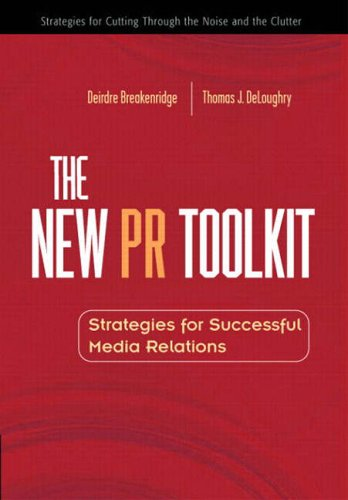 9780130090256: The New PR Toolkit: Strategies for Successful Media Relations (Financial Times (Prentice Hall))