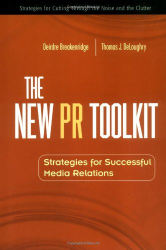 9780130090256: The New PR Toolkit: Strategies for Successful Media Relations