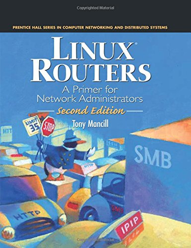 9780130090263: Linux Routers: A Primer for Network Administrators (2nd Edition)