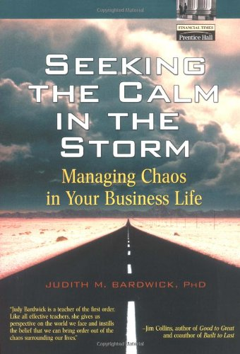 9780130090317: Seeking the Calm in the Storm: Managing Chaos in Your Business Life