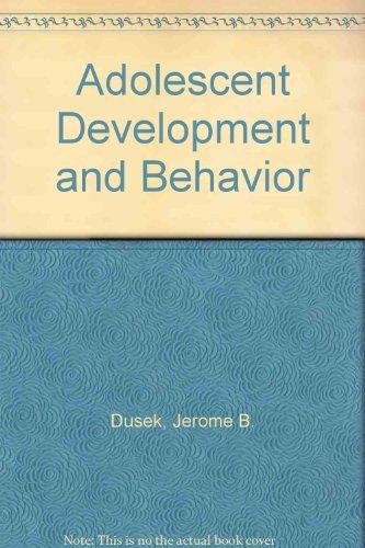 9780130091192: Adolescent Development and Behavior