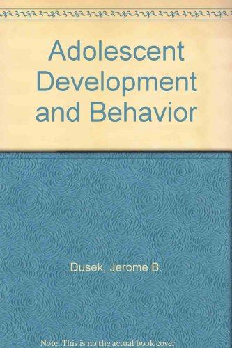 9780130091192: Adolescent Development and Behavior
