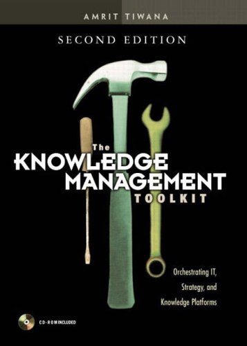 9780130092243: The Knowledge Management Toolkit: Orchestrating IT, Strategy, and Knowledge Platforms (2nd Edition)