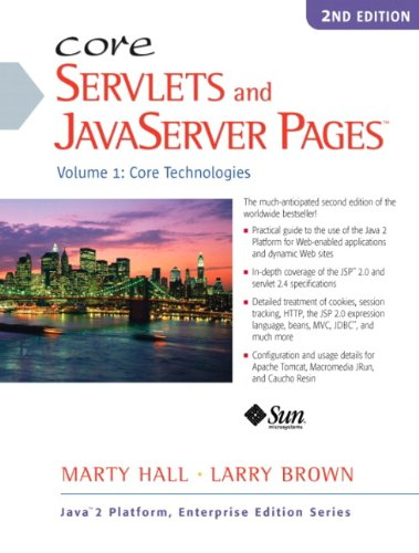 9780130092298: Core Servlets and Javaserver Pages: Core Technologies, Vol. 1 (2nd Edition)
