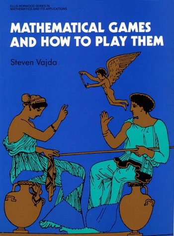 9780130092755: Mathematical Games and How to Play Them