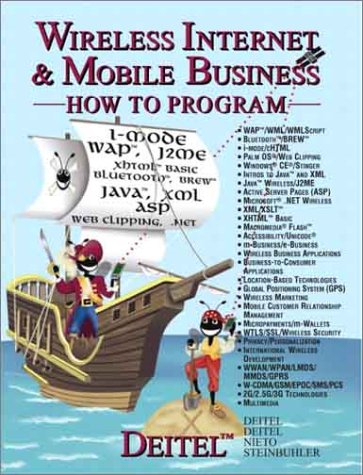 Wireless Internet and Mobile Business How to: Harvey M. Deitel,