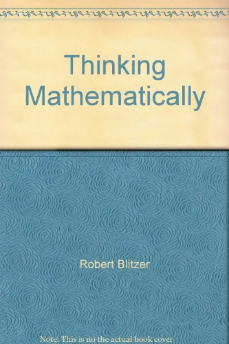 9780130093042: Thinking Mathematically