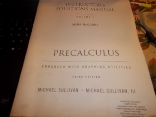 Precalculus Instructor's Solutions Manual (Volume 1): McCombs, Mark