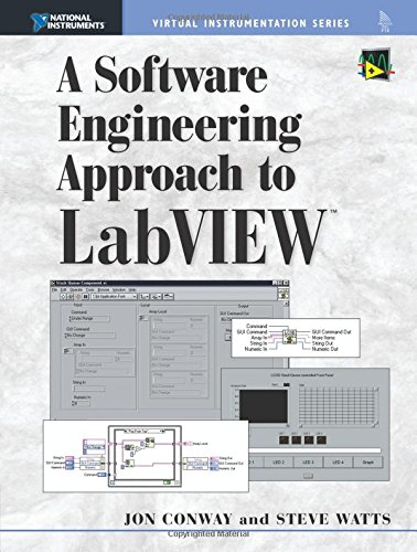 9780130093653: A Software Engineering Approach to LabVIEW