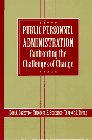 9780130093820: Public Personnel Administration: Confronting the Challenges of Change