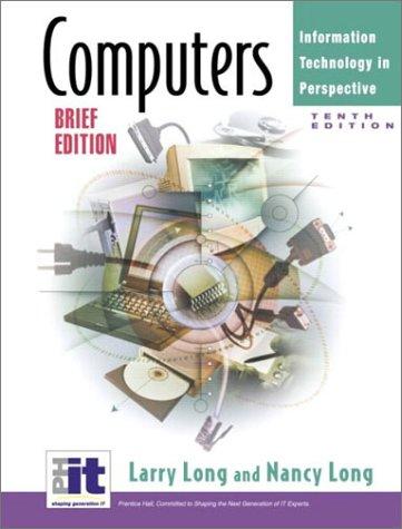 9780130094049: Computers:  Brief (10th Edition)