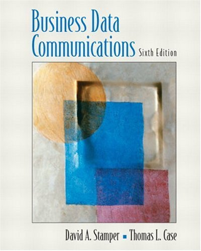 9780130094285: Business Data Communications (6th Edition)