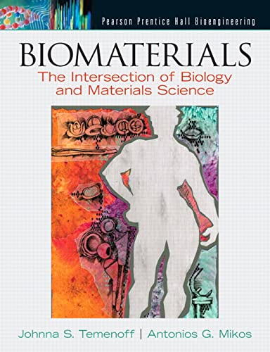 9780130097101: Biomaterials: The Intersection of Biology and Materials Science