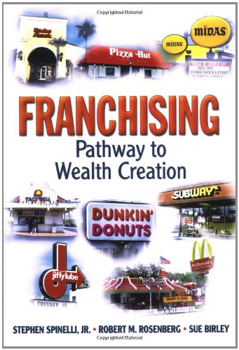 9780130097170: Franchising: Pathway to Wealth Creation