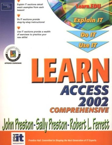 9780130097231: Learn Access 2002 Comprehensive