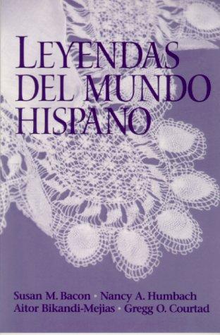 9780130100108: Leyendas del mundo hispano
