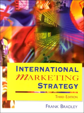 9780130100573: International Marketing Strategy (3rd Edition)