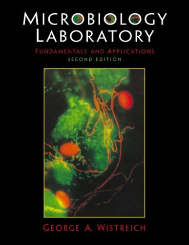 9780130100740: Microbiology Laboratory Fundamentals and Applications (2nd Edition)