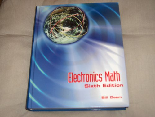 Electronics Math 9780130100771 A textbook for a course in high schools, community colleges, and technical institutes. Assuming no prerequisites except access to a calculator, describes those concepts and methods of mathematics used for solving problems in electronics, for example binary notation and operations are developed along