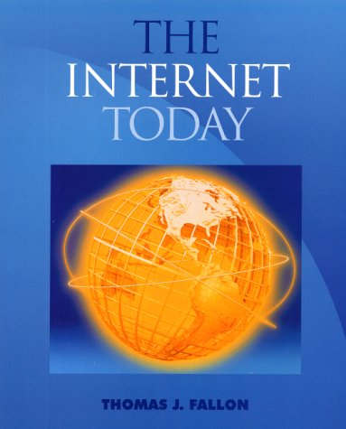 9780130101396: The Internet Today