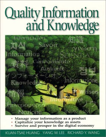Quality Information and Knowledge Management: Huang, Kuan-Tsae, Lee,