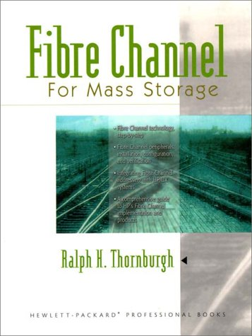 9780130102225: Fibre Channel for Mass Storage