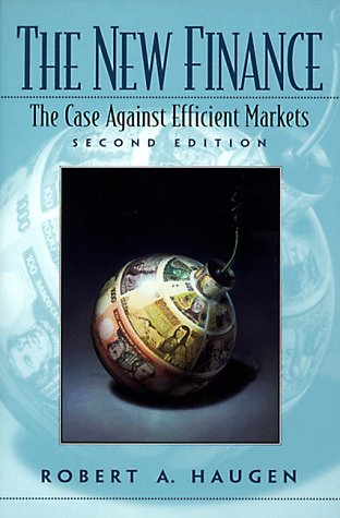 9780130102287: The New Finance: Case Against Efficient Markets