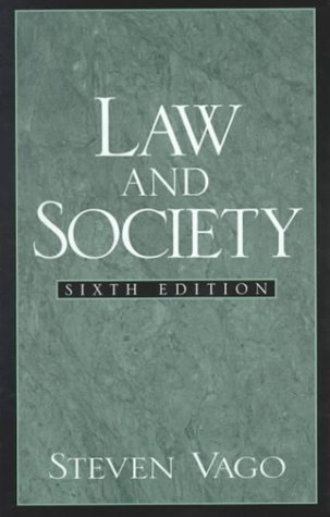 9780130104205: Law and Society (6th Edition)