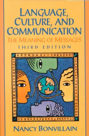 9780130104298: Language, Culture, and Communication:the Meaning of Messages