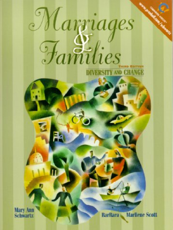 9780130104311: Marriages and Families: Diversity and Change (3rd Edition)