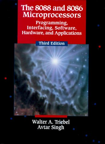 9780130105608: The 8088 and 8086 Microprocessors: Programming, Interfacing, Software, Hardware, and Applications : Including the 80286, 80386, 80486, and the Pentium Processors