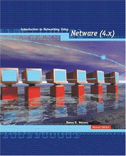 9780130105707: Introduction to Networking Using Netware 4.1x (2nd Edition)