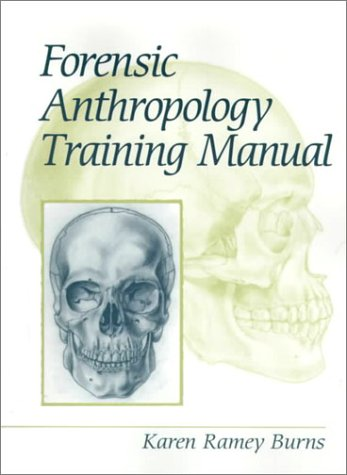 9780130105769: Forensic Anthropology Training Manual
