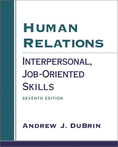 9780130105783: Human Relations Interpersonal, Job-Oriented Skills