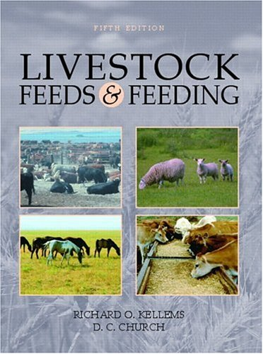 9780130105820: Livestock Feeds and Feeding (5th Edition)