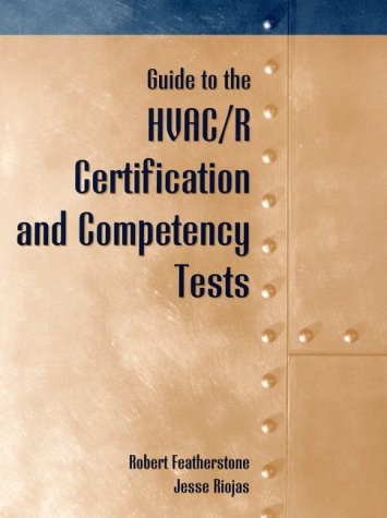 9780130106940: Guide to HVAC/R Certification and Competency Tests