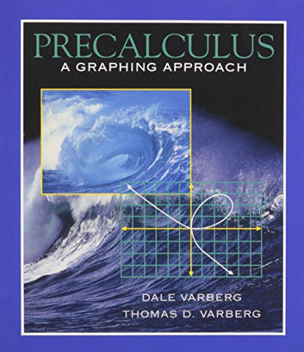 9780130107039: Precalculus: A Graphing Approach