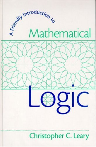 9780130107053: A Friendly Introduction to Mathematical Logic