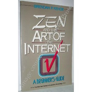 9780130107787: Zen and the Art of the Internet: A Beginner's Guide