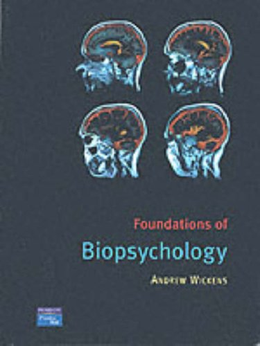 Foundations of Biopsychology: A Concise Introduction: Wickens, Dr Andrew