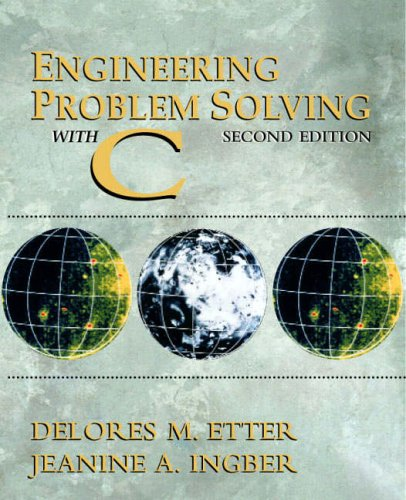 9780130109309: Engineering Problem Solving with C
