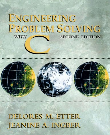 9780130109309: Engineering Problem Solving with C (2nd Edition)