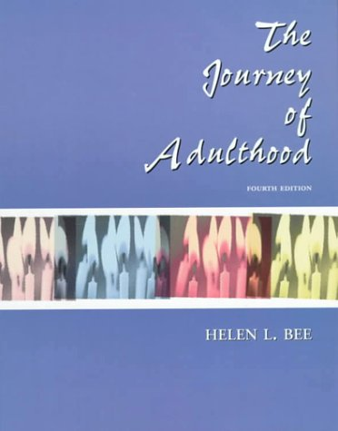 The Journey of Adulthood (4th Edition): Helen L. Bee,