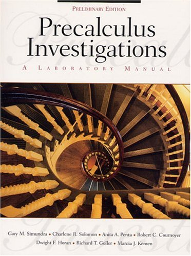 9780130109545: Precalculus Investigations: A Laboratory Manual, Preliminary Edition