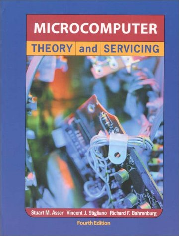9780130109552: Microcomputer Theory and Servicing (4th Edition)