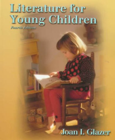 9780130109873: Literature for Young Children (4th Edition)