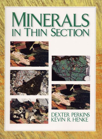 9780130109972: Minerals in Thin Sections