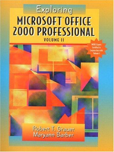 9780130111005: Exploring Microsoft Office Professional 2000 Volume 2